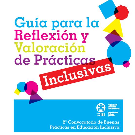 Guia para la reflexión y valoración de prácticas inclusivas