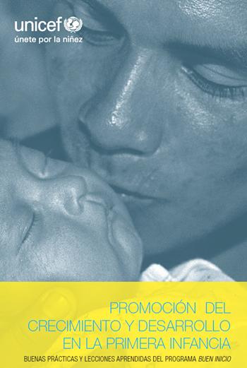 Promoción del Crecimiento y Desarrollo en la Primera Infancia