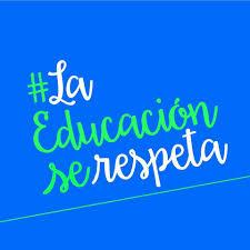 La Educación Se Respeta