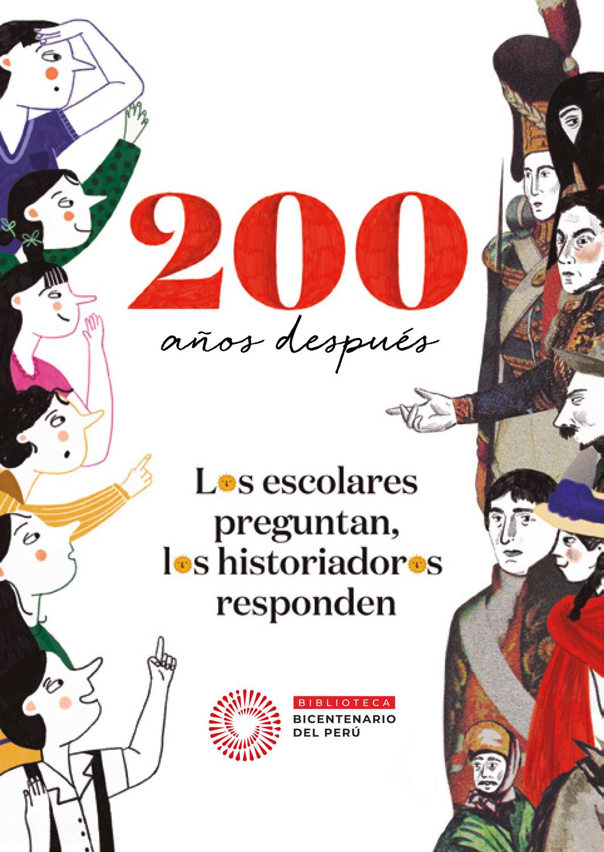 200-años-después_-los-escolares-preguntan,-los-historiades-responden-1